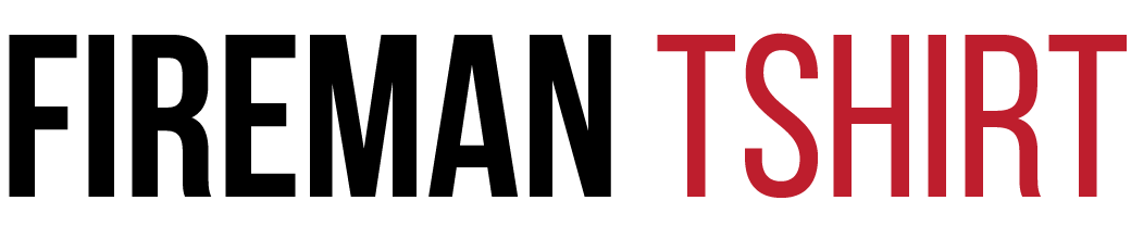 FiremanTShirt.com
